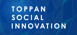 TOPPAN SOCIAL INNOVATION